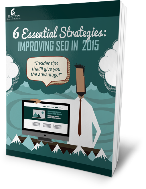 6 Essential Strategies for Improving SEO in 2015